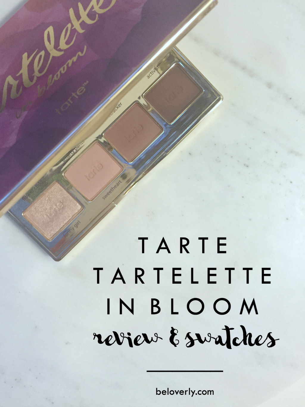 tarteletteinbloomreviewandswatches